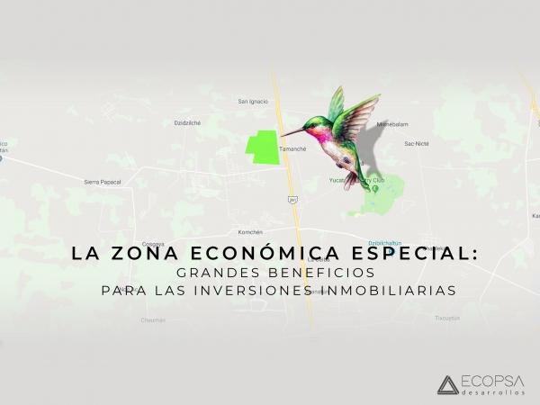 LA ZONA ECONÓMICA ESPECIAL, UN BENEFICIO PARA INVERSIONISTAS DE TERRENOS AL NORTE DE MÉRIDA