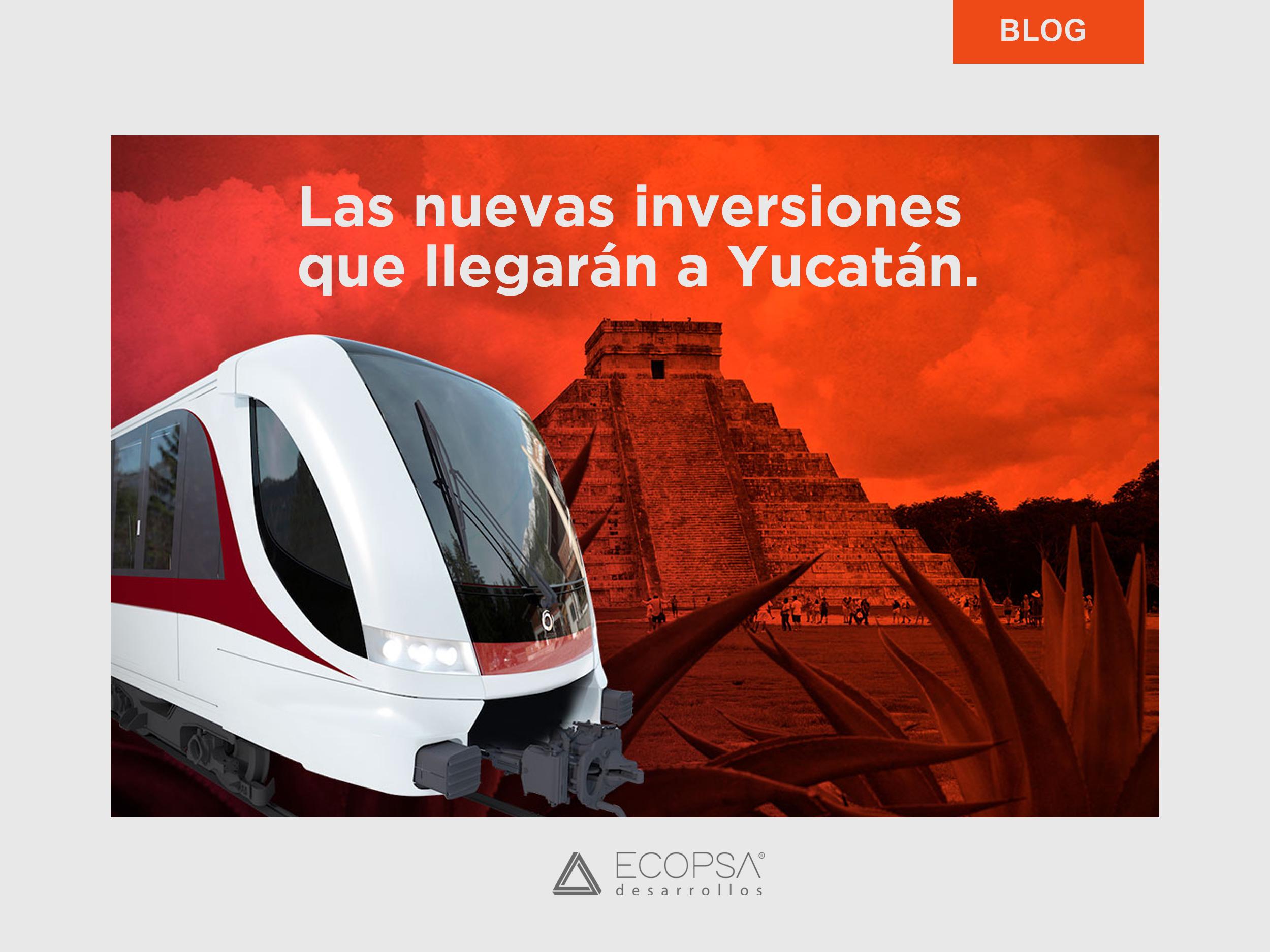 Inversiones que llegarán a Yucatán